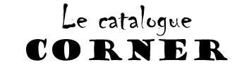 Le catalogue corner