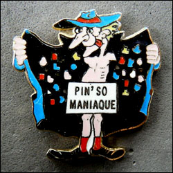 Pin somaniaque